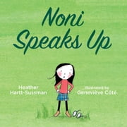 Noni Speaks Up ebook by Heather Hartt-Sussman,Genevieve Cote