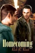 Homecoming ebook by Rick R. Reed