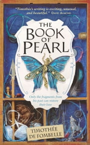 The Book of Pearl ebook by Timothee de Fombelle