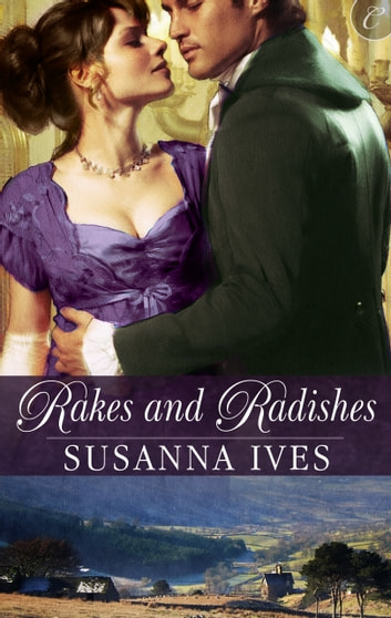 Rakes and Radishes ebook by Susanna Ives