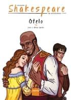 Otelo ebook by Akira Sanoki, Jozz, William Shakespeare
