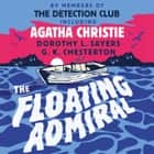 The Floating Admiral audiobook by The Detection Club, Agatha Christie, Simon Brett,...
