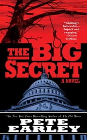 The Big Secret ebook by Pete Earley
