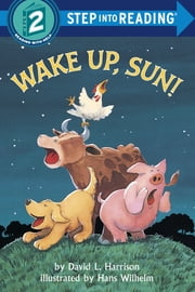 Wake Up, Sun! ebook by David L. Harrison