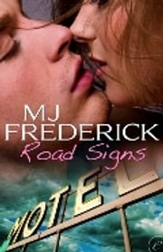 Road Signs ebook by MJ Fredrick