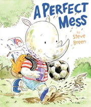 A Perfect Mess ebook by Steve Breen