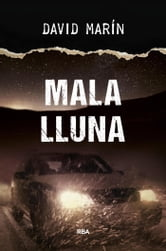 Mala lluna ebook by David Marín