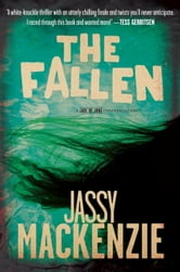 The Fallen - A Jade de Jong Investigation ebook by Jassy Mackenzie