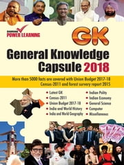 General Knowledge Capsule 2018 ebook by Neeraj Jha