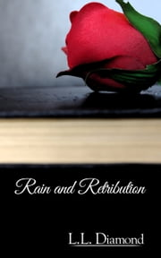 Rain and Retribution ebook by LL Diamond