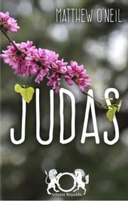 Judas ebook by Matthew O'Neil