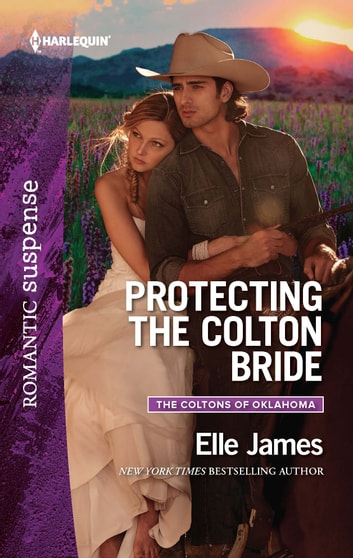 Protecting the Colton Bride ebook by Elle James