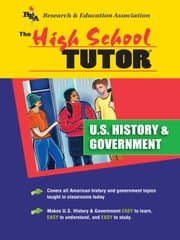 U.S. History and Government Tutor (REA) - High School Tutors ebook by Editors of REA,Gary Land