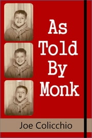As Told By Monk ebook by Joe Colicchio