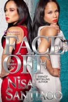 Face Off ebook by Nisa Santiago