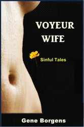 Voyeur Wife ebook by Gene Borgens