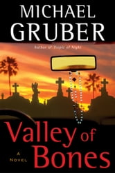 Valley of Bones ebook by Michael Gruber