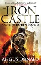 The Iron Castle ebook by