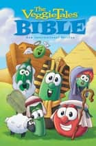 NIrV, The VeggieTales Bible, eBook ebook by Zondervan