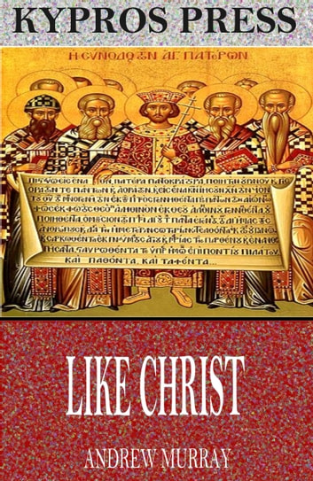 Like Christ eBook by Andrew Murray