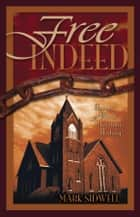 Free Indeed ebook by Mark Sidwell