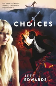 Choices ebook by Jeff Edwards
