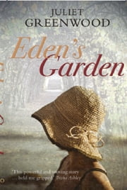 Eden's Garden ebook by Juliet Greenwood