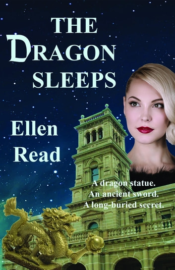 The Dragon Sleeps ebook by Ellen Read