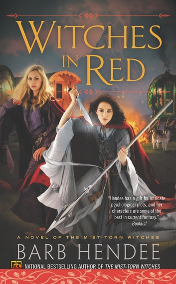 Witches in Red - A Novel of the Mist-Torn Witches ebook by Barb Hendee