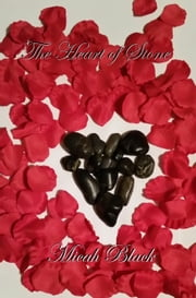 The Heart of Stone ebook by Micah Black