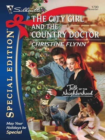 The City Girl And The Country Doctor ebook by Christine Flynn