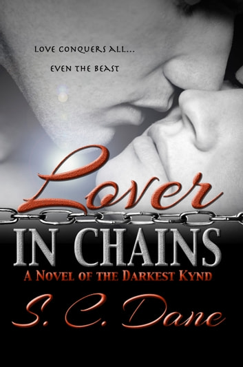 Lover in Chains ebook by S. C. Dane