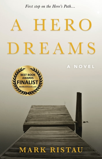 A Hero Dreams ebook by Mark Ristau
