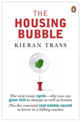 The Housing Bubble ebook by Kieran Trass