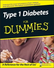 Type 1 Diabetes For Dummies ebook by Alan L. Rubin