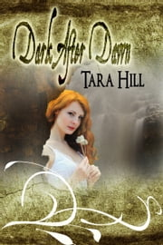 Dark After Dawn ebook by Tara Hill