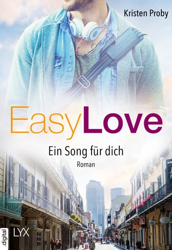 Easy Love - Ein Song für dich ebook by Kristen Proby