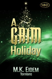 A Grim Holiday (Book 1.5) ebook by M.K. Eidem