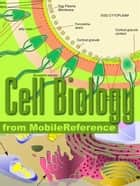 Cell Biology Study Guide: Prokaryotes, Archaea, Eukaryotes, Viruses, Cell Components, Respiration, Protein Biosynthesis, Cell Division, Cell Signaling & More. (Mobi Study Guides) ebook by MobileReference