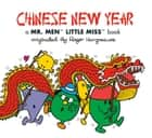 Chinese New Year: A Mr. Men Little Miss Book ebook by