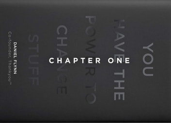 Chapter One - You Have the Power to Change Stuff ebook by Daniel Flynn