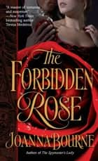 The Forbidden Rose ebook by Joanna Bourne