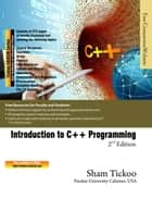 Introduction to C++ Programming ebook by Prof Sham Tickoo