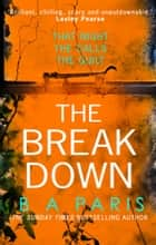 The Breakdown ebook by B A Paris