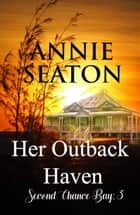 Her Outback Haven ebook by