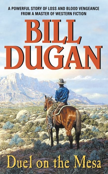 Duel on the Mesa ebook by Bill Dugan