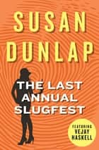 The Last Annual Slugfest ebook by Susan Dunlap