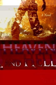 Heaven and Hell: A Journey of Chris and Serena Davis ebook by Kenneth Zeigler