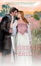 Kissing the Bride ebook by Sara Bennett