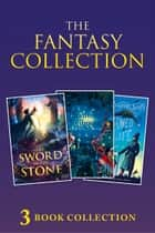 3-book Fantasy Collection: The Sword in the Stone; The Phantom Tollbooth; Charmed Life (Collins Modern Classics) ebook by T. H. White, Norton Juster, Diana Wynne Jones